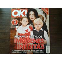 Revista Ok! De Michael Jackson Y Sus Hijos Imagenes Ineditas