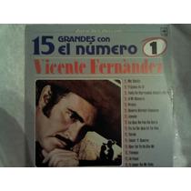 Disco Acetato De: Vicente Fernandez 15 Grandes Con El Num 1