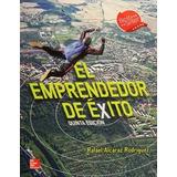 El Emprendedor De Éxito - 5ª Edición Rafael Alc Envío Gratis
