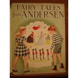 Fairy Tales From Andersen Año 1945 Libro De Cuento Antiguo