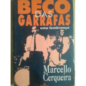 Beco Das Garrafas Uma Lembrança Marcelo Cerqueira