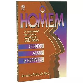 Livro O Homem Corpo Alma E Espirito Editora Cpad