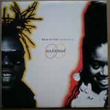 Soul 2 Soul Back To Life Remixes Lp Importado Hip Hop 90