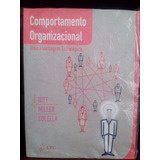 Comportamento Organizacional - Hitt, Miller, Colella