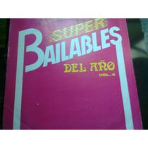 Disco Acetato De: Super Bailables Del Año Vol.4