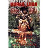 Recetas Magicas Para La Abundancia - Karen Lara