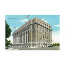 El Paso, Texas, The El Paso County Court House Print, 24 X