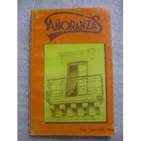 Libro De Poesia Añoranzas - Jerez Zacatecas
