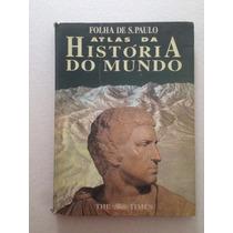 Atlas Antigo Da História Do Mundo - Folha De São Paulo