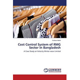Cost Control System Of Rmg Sector In Bangladesh; Nahid Sult