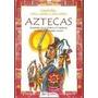 Leyendas Mitos Cuentos Y Otros Relatos Aztecas