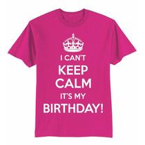 Playera Infantil Niña Con Diseño Keep Calm Birthday