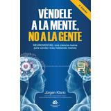 E-book Original : Vendele A La Mente No A La Gente - Klaric