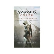 Libro Assassins Creed La Cruzada Secreta *cj