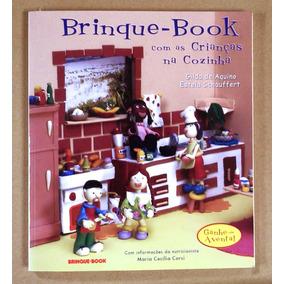 Livro: Brinque-book Com As Crianças Na Cozinha Gilda Aquino