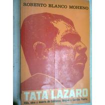 Tata Lazaro/ Roberto Blanco Moheno Libro