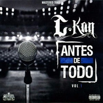 Antes De Todo Vol. 1 C-kan Cd 2016
