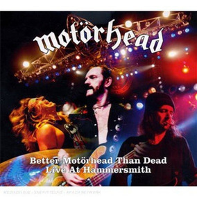Cd : Motorhead - Better Motorhead Than Dead: Live At Hamm...