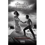 Libro Digital - Finale - Saga Hush Hush - Becca Fitzpatrick