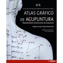 Atlas Gráfico De Acupuntura; Yu-lin Lian,chun-y Envío Gratis
