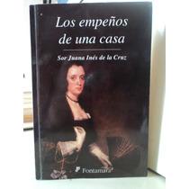 Los Empeños De Una Casa - Sor Juana Inés De La Cruz