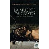 La Muerte De Cristo Joseph Benedicto Xvi Ratzinger