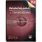 Libro Manual Para Importadores Y Exportadores 14a. 2012