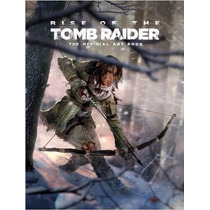 Rise Of The Tomb Raider: The Official Art Book R1
