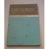 Inglés Para Médicos Y Estudiantes De Medicina