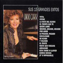 Cd Primer Edición De Vikki Carr:sus 15 Grandes Exitos.1994