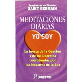 Meditaciones Diarias, Yo Soy; Saint Germain Envío Gratis