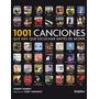 1001 Canciones Que Hay Que Escucha Antes De Morir Como Nuevo