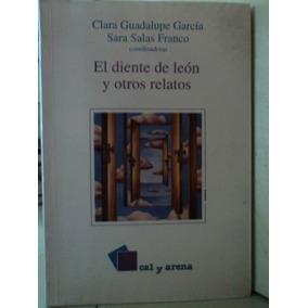 El Diente De León - Clara G. García, Sara Salas Franco