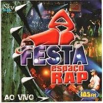 Cd Espaço Rap - Festa Ao Vivo - Novo E Lacrado