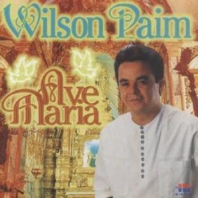 Cd Wilson Paim Ave Maria
