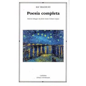 Libro: Poesía Completa - Ray Bradbury (edición Bilingüe)