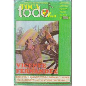 Revista Toca Todo Facil, Presenta: A Vicente Fernandez