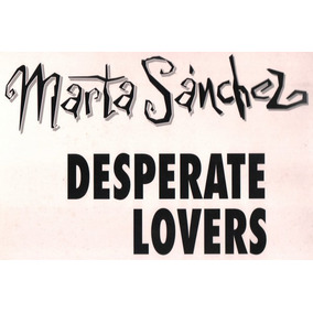 Marta Sanchez Desesperada (remixes) Lp Maxi Single Dj 90´s