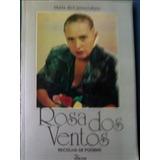 Rosa Dos Ventos Recolha De Poemas Maria Do Carmo Lobato