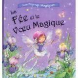 La Fée Et Le Voeu Magique - Pop- Up(french Edition) Elcy