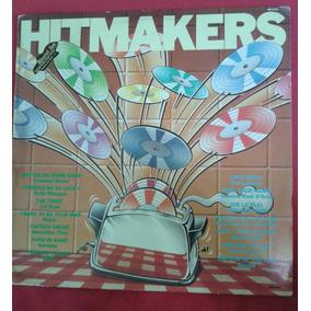 Disco De Vinil Raro - Hit Makers - Raro