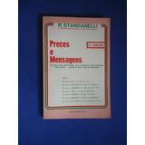 Preces E Mensagens - R. Stanganelli