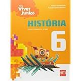 Livro História Para Viver Juntos 6º Ano Editora Sm