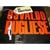 Osvaldo Pugliese Con Roberto Chanel - Tango Vinilo Lp