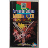 Fernando Sabino Livro Martini Seco 4a. Edição Ática 1991