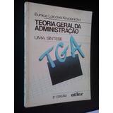 Livro: Teoria Geral Da Administração - Eunice L. Kwasnicka