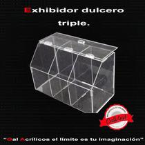 Exhibidor Dulcero Triple De Acrilico