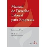 Manual De Derecho Laboral Para Empresas De Diego 2015 (er)