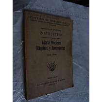 Libro Ajuste Mecanico Maquinas Y Herramientas Tercer Curso