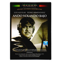 Dvd Cine Mexicano Ando Volando Bajo Pedro Armendariz Tampico